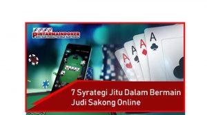 7 Strategi Jitu Dalam Bermain Judi Sakong Online