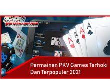 Permainan PKV Games Terhoki Dan Terpopuler 2021