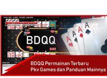 BDQQ Permainan Terbaru Pkv Games dan Panduan Mainnya