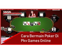 Cara Bermain Poker di PKV Games Online